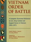 Vietnam Order Of Battle A Complete Illustrated Reference To U.s. Army Combat An