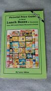 Pictorial Price Guide To Metal Lunch Boxes And Thermoses Larry Aikins 1996