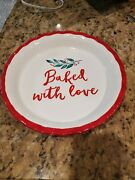 Baked With Love Red And White Pie Dish Christmas Holiday Holly Berry