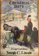 Christmas Days By Joseph Lincoln 1st Edition Signed