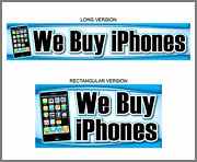 We Buy Iphones Banner Sign Poster Computer Apple Cell Phone 4 4s 5 6 Plus Se 7 X