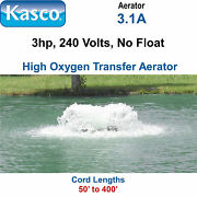 Kasco 3.1a050 Aerator 3 Hp 240 Volts 50and039 Cord No Float