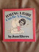 Signed Joan Rivers And039having A Baby Can Be A Screamand039 Hardcover + Extras Rare