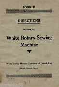 White Rotary 1900and039s Sewing Machine Instruction Book /operating Manual Cd /pdf