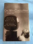 Girl With Curious Hair - By David Foster Wallace First Edition