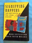 Signifying Rappers - First Edition By David Foster Wallace And Mark Costello
