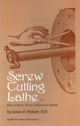 The Screw Cutting Lathe By James F. Hobart