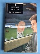Ticket To Ride - First American Edition By Dennis Potter