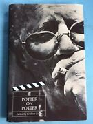 Potter On Potter - First Edition Signed By Dennis Potter On Book Plate