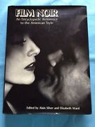 Film Noir. An Encyclopedic Reference To The American Style- Inscribed By Authors