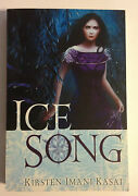 Ice Song Signed By Kirsten Imani Kasai At A Rare Signing At Sdcc 2012 Never Read