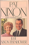 Pat Nixon The Untold Story Signed By Julie Nixon - 1986 Vg+/nf