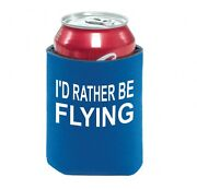 Iand039d Rather Be Flying Can Cooler [can Cooler-rather] Pilot Gear