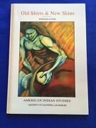 Old Shirts And New Skins - First Edition 'first Issue' Signed By Sherman Alexie