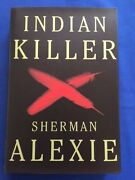 Indian Killer - Limited Edition Copy46 Of 100 By Sherman Alexie