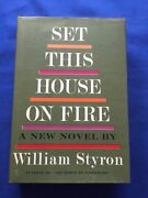 Set This House On Fire - First Edition Inscribed By William Styron