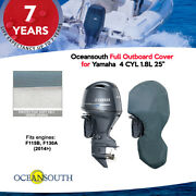 Oceansouth Outboard Storage Full Cover For Yamaha 4cyl 1.8l 115hp 25 Leg