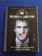 The People Vs. Larry Flynt. The Shooting Script- 1st. Ed. Signed By Larry Flynt