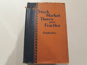 Stock Market Theory And Practiceby R.w.schabacker-1934-1st Ed.10th Ptg H/c Book