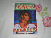 What A Woman's Gotta Do By Evelyn Coleman   +arc+ -ja-