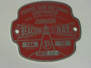 Federal Sign And Signal Model 15a Junior Beacon Ray Replacement Badge