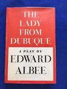 The Lady From Dubuque - First Edition Inscribed By Edward Albee