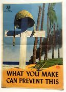 Rare 1944 Wwii Poster- Grave On Tropical Beach -- What You Make Can Prevent This