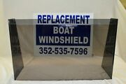 24 3/4 Id Wide Center Or Side Boat Windshield 16 High