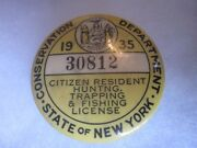 1935 New York State Conservation Dept Hunting Fishing License Trap Button 30812