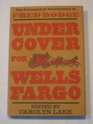 Under Cover For Wells Fargo Fred Dodge 1969 First Edition Vinatge And Rare