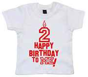 Birthday T-shirt 2 Happy Birthday To Me 2nd Second Two Year Old Party Gift