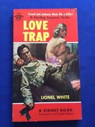 Love Trap - 1st Ed Paperback Original Inscribed By Lionel White To His Publisher