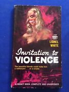 Invitation To Violence - 1st Paper Ed Inscribed By Lionel White To His Publisher