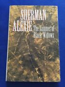 The Summer Of Black Widows - First Trade Edition Signed By Sherman Alexie