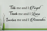 Teach Tell Involve - Forget Learn Remember Wall Art Decal Sticker Picture Poster