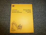John Deere 95a And 93a Backhoe For 400 And 350 Loader Owner Operator Manual Omt33825