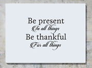 Be Present In All Things Be Thankful For Decal Wall Sticker Picture