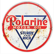 Polarine Motor Oil Reproduction Vintage Looking Metal Sign 30x30 Round Rvg908-30
