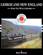 Lehigh And New England Railroad And Its Successors In Color / Railroads