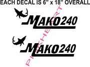 Mako 240 Boat Decal Stickers Graphic Logo Decal Flats Boats Mako With Shark Usa