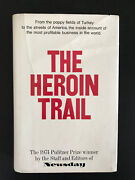 The Heroin Trail, By Newsday - 1974 - Rare, 1st Ed, Review Copy, Vtg, H/c Book