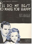 Ray Noble-i'll Do My Best To Make You Happy Sheet Music-piano/v/chords-1933-new