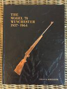 Model 70 Winchester 1937-1964 1st Edition Signed By Author Dean H. Whitaker 1978