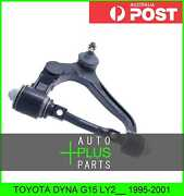 Fits Toyota Dyna G15 Ly2__ Right Hand Rh Upper Front Arm Suspension Wishbone