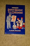 Safety Magic For Children By Karl Wagner Magic Trick Book - Brand New