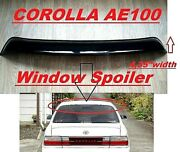 For Toyota Corolla Ae100 Roof Spoiler Tail Window Wing Deflector Visor 91-1995