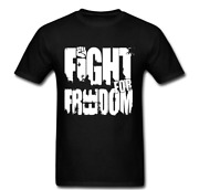Fight For Freedom War Win Blood Shed Peace T Shirt Tee