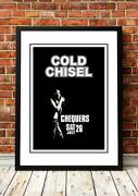 Cold Chisel | Australian Rock Band Concert Posters | 26 To Choose From.