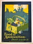 Reduced 100 Food Is Ammunition-don't Waste It 1918 Wwi Lb Poster Soldiers