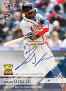 Ronald Acuna Autograph On-card 2018 Rookie Of The Year 76/99 Topps Now